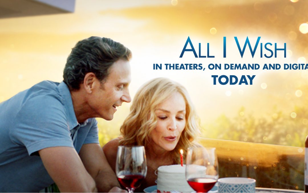 ALL I WISH in theaters and on demand today!