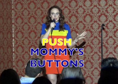 Push Mommy's Buttons